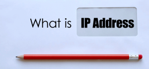 What-is-an-i-p-address-300x140 What is an IP Address?